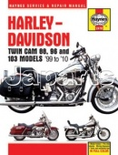 Haynes Harley-Davidson Twin Cam 88, 96 and 103 Models '99-'10